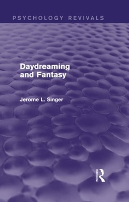 Daydreaming and Fantasy (Psychology Revivals)