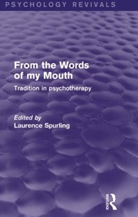 (ebook) From the Words of my Mouth (Psychology Revivals) - Reference Medicine