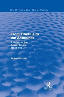 (ebook) From Tiberius to the Antonines (Routledge Revivals) - History Ancient & Medieval History