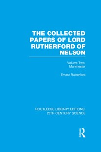 (ebook) Collected Papers of Lord Rutherford of Nelson - History Modern
