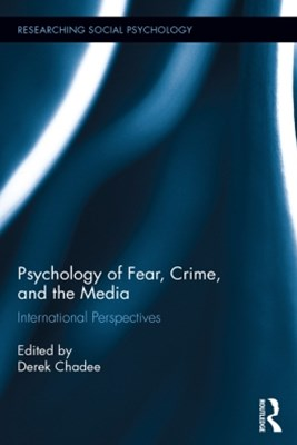 (ebook) Psychology of Fear, Crime and the Media