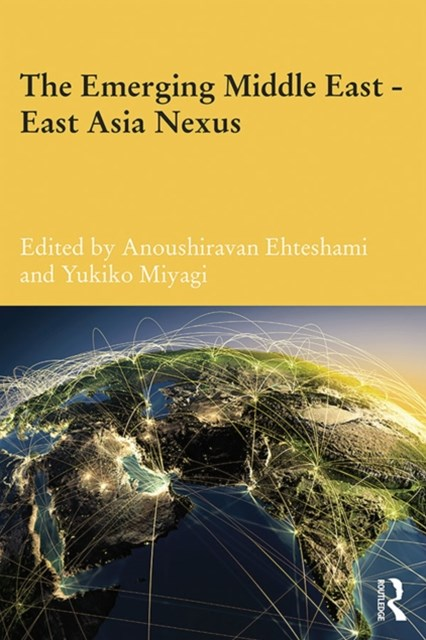 Emerging Middle East-East Asia Nexus