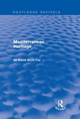Mediterranean Heritage (Routledge Revivals)