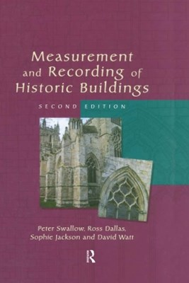 Measurement and Recording of Historic Buildings