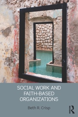 (ebook) Social Work and Faith-based Organizations