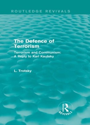(ebook) The Defence of Terrorism (Routledge Revivals)