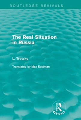(ebook) The Real Situation in Russia (Routledge Revivals)