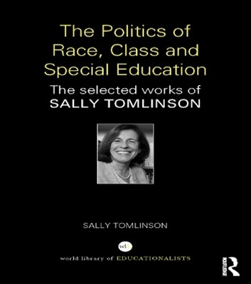 The Politics of Race, Class and Special Education