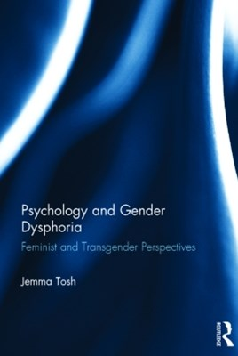 Psychology and Gender Dysphoria