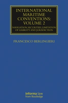 International Maritime Conventions (Volume 2)