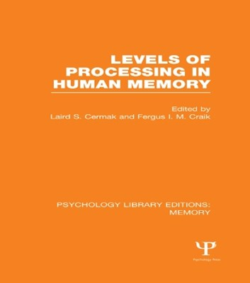 Levels of Processing in Human Memory (PLE: Memory)