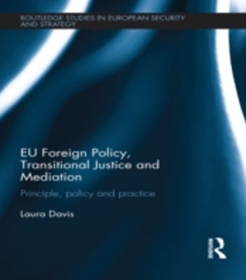 (ebook) EU Foreign Policy, Transitional Justice and Mediation