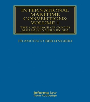 International Maritime Conventions (Volume 1)