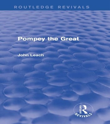 (ebook) Pompey the Great (Routledge Revivals)