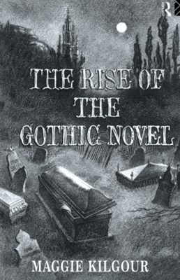 (ebook) The Rise of the Gothic Novel