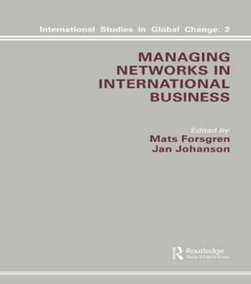 Managing Networks in International Business