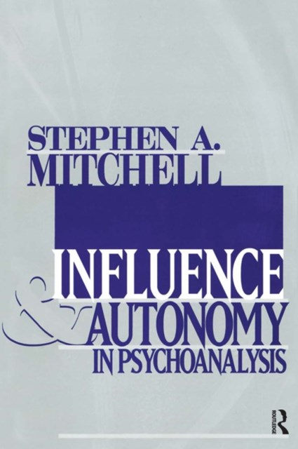 (ebook) Influence and Autonomy in Psychoanalysis