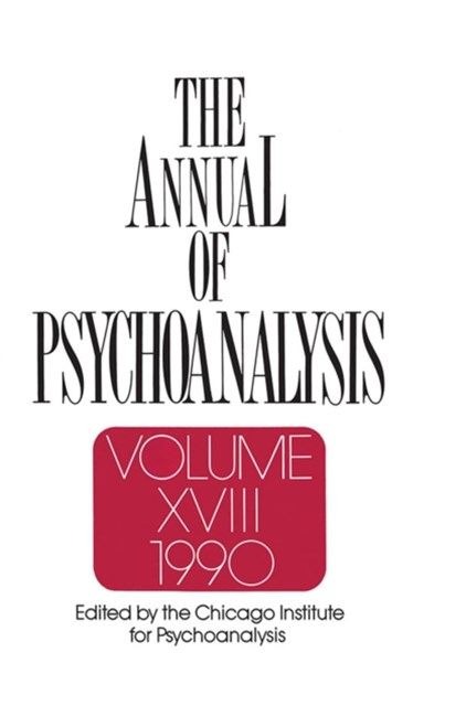 The Annual of Psychoanalysis, V. 18