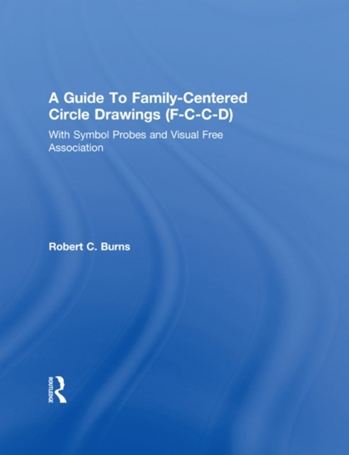 Guide To Family-Centered Circle Drawings F-C-C-D With Symb