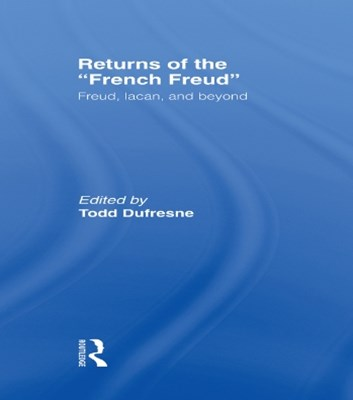 Returns of the French Freud: