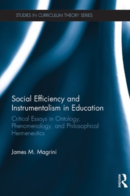 Social Efficiency and Instrumentalism in Education