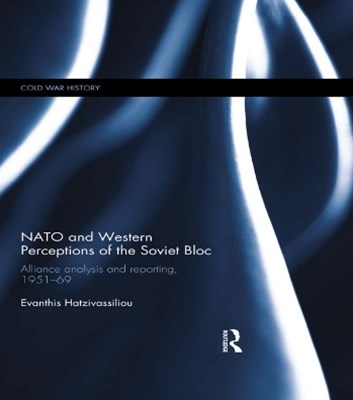 (ebook) NATO and Western Perceptions of the Soviet Bloc