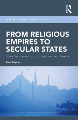 From Religious Empires to Secular States