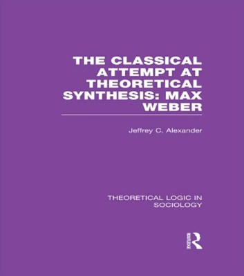 (ebook) Classical Attempt at Theoretical Synthesis  (Theoretical Logic in Sociology)