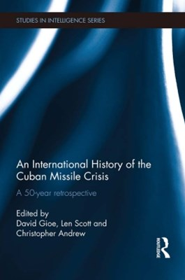 (ebook) An International History of the Cuban Missile Crisis
