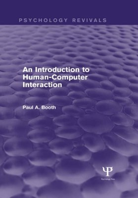 Introduction to Human-Computer Interaction (Psychology Revivals)