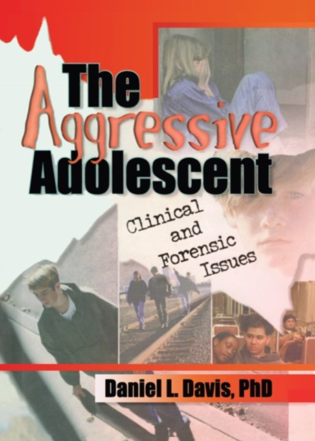 The Aggressive Adolescent