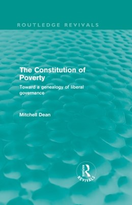 The Constitution of Poverty (Routledge Revivals)