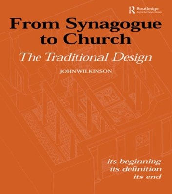 (ebook) From Synagogue to Church: The Traditional Design