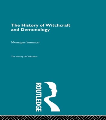 (ebook) The History of Witchcraft and Demonology