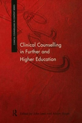 Clinical Counselling in Further and Higher Education