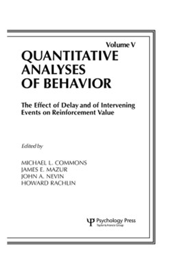 (ebook) The Effect of Delay and of Intervening Events on Reinforcement Value