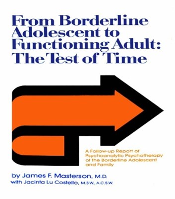 From Borderline Adolescent to Functioning Adult