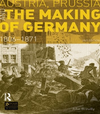 (ebook) Austria, Prussia and The Making of Germany