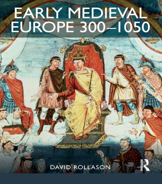 Early Medieval Europe 300-1050