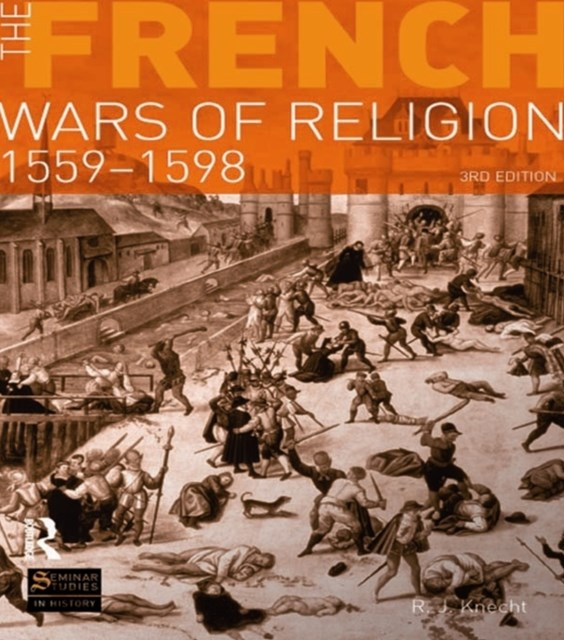 (ebook) The French Wars of Religion 1559-1598
