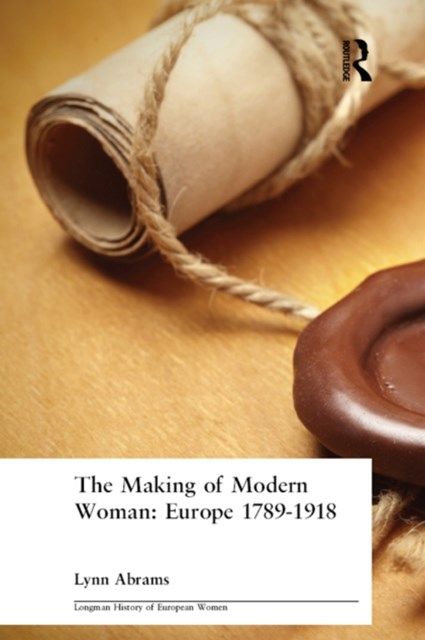 The Making of Modern Woman