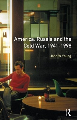 The Longman Companion to America, Russia and the Cold War, 1941-1998
