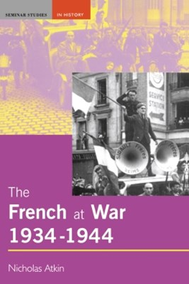 French at War, 1934-1944