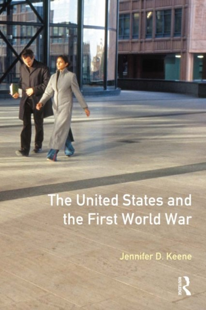(ebook) The United States and the First World War