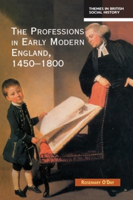 The Professions in Early Modern England, 1450-1800