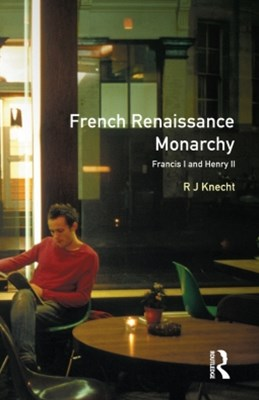 (ebook) French Renaissance Monarchy