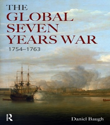 The Global Seven Years War 1754-1763