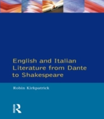 (ebook) English and Italian Literature From Dante to Shakespeare
