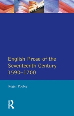 English Prose of the Seventeenth Century 1590-1700