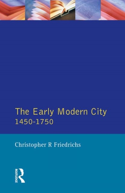 (ebook) The Early Modern City 1450-1750